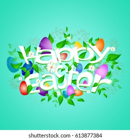 Colorful Happy Easter greeting card with flowers and eggs.