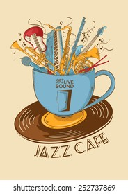 Colorful illustration with musical instruments in a cup and vinyl record. Jazz cafe concept. Musical creative invitation, label or menu.