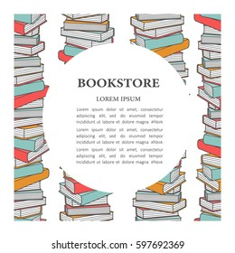 Colorful illustration with pile of books and text. Collection of books, hand drawn backdrop. Bookstore, poster design. Decorative background, good for printing