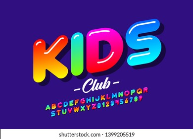 Colorful kids style font, alphabet letters and numbers vector illustration