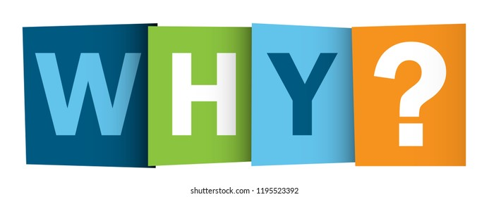 WHY? colorful letters banner