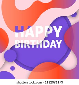 colorful modern design with liquid shapes of happy birthday