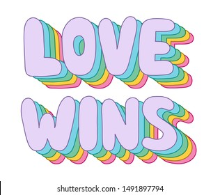 Colorful pop art 3D Love Wins lettering with rainbow shadow,white background. Trendy retro word art print for T-shirt,bag,sticker,mobile wallpaper or poster. Vector.