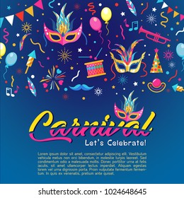 Colorful poster for Carnival party. Can be used edit text for greeting card. Vector illustration.