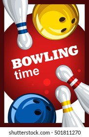 Colorful poster for time bowling. Vector template poster with bowling skittles and colored bowling balls. Poster for ad, advertising, promotion, leaflet, flyer, postcards 1.1