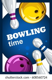 Colorful poster for time bowling. Vector template poster with bowling skittles and colored bowling balls. Poster for ad, advertising, promotion, leaflet, flyer, postcards 3.1
