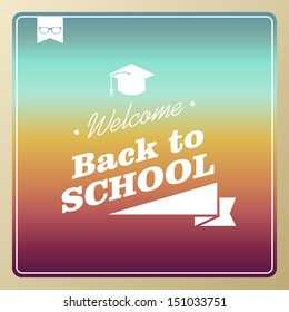 Colorful retro hipster back to school text illustration background. Vector file layered for easy editing.