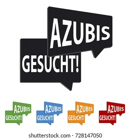 Colorful Speech bubbles with german words Trainees wanted - Azubis Gesucht