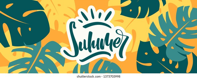 Colorful summer banner with tropical leaves. Summer time harnd drawn lettering. vector illustration