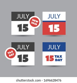 Colorful Tax Day Reminder Concept - Calendar Design Template Set - USA Tax Deadline, New Due Date for IRS Federal Income Tax Returns: 15 July 2020