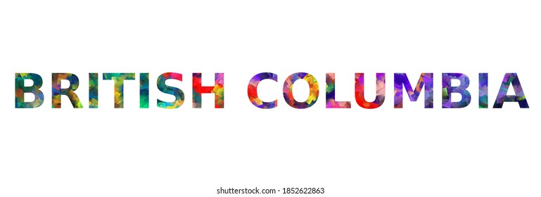 Colorful text of word British Columbia vector design