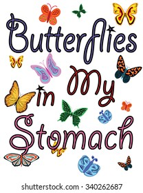 """Colorful T-shirt graphic design typography with """"Butterflies in my stomach"""" - Eps 10 vector and illustration"""