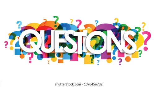 QUESTIONS? colorful vector typography banner with question marks