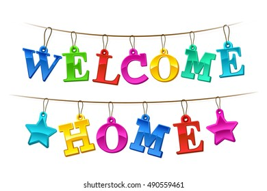 Colorful Welcome Home banner with letters design as hanging tags on a string with two stars for a festive homecoming celebration, vector illustration on white