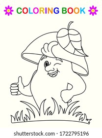 Coloring book for children. Mushroom shows a class gesture. Ready page layout for the designer. Outline drawing on a white isolated background. Vector and illustration.