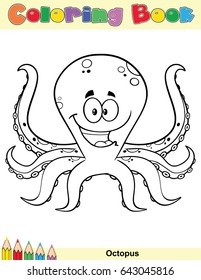 Coloring Book Page With Happy Octopus Cartoon Mascot Character Vector Illustration Isolated On White Background