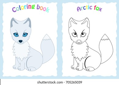 Coloring Book Page For Preschool Children With Colorful Arctic Fox And Sketch To Color
