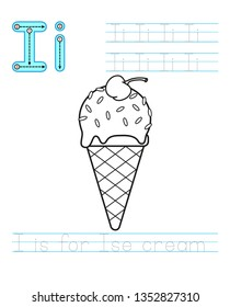 Coloring book page. Printable worksheet for kindergarten and preschool. Exercises for study English. Vector coloring book alphabet. Simple level of difficulty. Letter I. Ice cream