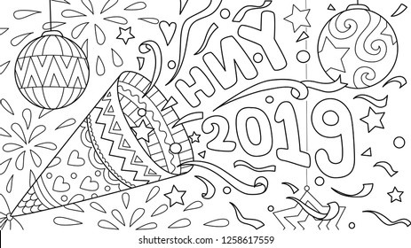 Coloring book,coloring page, colouring picture of hand drawn Happy New Year 2019 celebration. Vector illustration.