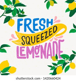 Colourful hand drawn lettering inscription Fresh Squeezed Lemonade with citrus branches frame. Summer mood typographic banner with lemon fruits, flowers and leaves. Flat style vector illustration