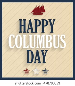 Columbus Day retro poster with ship. Vector illustration.