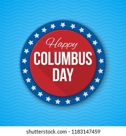 Columbus Day vector background. USA patriotic template with text, stripes and stars for posters, decoration in colors of american flag. Anniversary of Christopher Columbus's arrival in the Americas