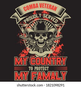 comba veteran proudly served my country to protect my family, you can download vector file.