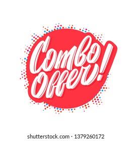 Combo offer. Vector lettering banner.