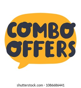 Combo offers. Hand drawn vector speech bubble with lettering illustration on white background.