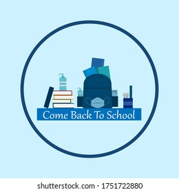 Come back to school,covid 19 ,Coronavirus and school