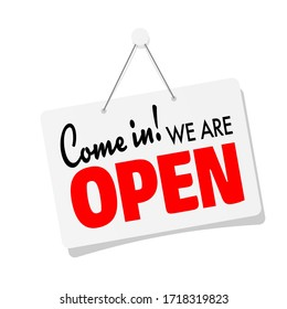 Come in, we are open on door sign hanging