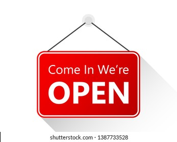 Come In, We're Open Vector Sign Illustration