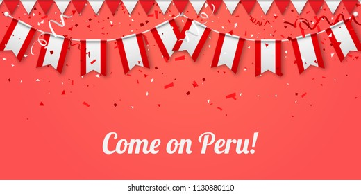 Come on Peru! Red festive background with national flags and confetti. Vector paper illustration.