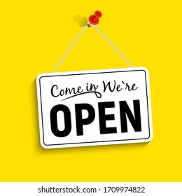 Come in We Are Open Sign Vector Illustration EPS10