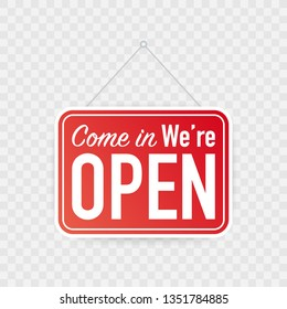 Come in we're open hanging sign on white background. Sign for door. Vector stock illustration.
