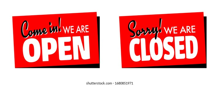 """""""Come in we're open"""" and Sorry, we're closed"""" on sticker"""