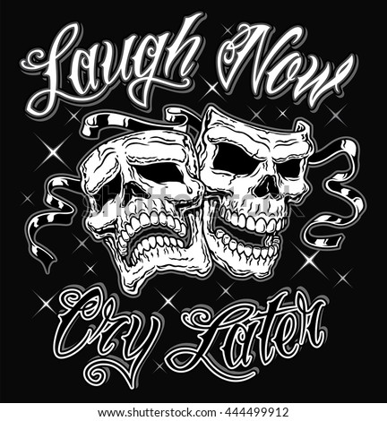 Comedy Tragedy Laugh Now Cry Later Stock Vector Royalty Free