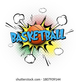 Comic bang with expression text Basketball. Comics book font sound phrase template with basketball ball. Pop art style banner message. Sports fan emotions. Vector illustration