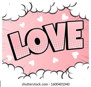 Comic bubble heart shape love pop art retro style. Romance and Valentines day. Love cartoon explosion. Falling in love.