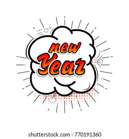 Comic collection, Happy new Year - colored sound chat text effects pop art vector style. 3d font.
