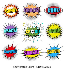 Comic colorful speech bubbles set with Crash Crack Bang Cool Sport Kapow Smash inscriptions sound slanted lines and halftone humor effects. Vector illustration