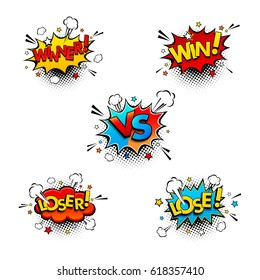 Comic competition speech bubbles set with expression text Win, Winner, Vs or Versus, Lose, Loser. Vector bright dynamic cartoon illustration in retro pop art style isolated on white background.