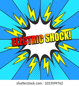 Comic Electric Shock wording dynamic template with colorful inscription, white speech bubble, yellow lightnings, halftone effects on blue radial background. Vector illustration