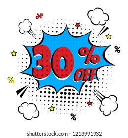 Comic lettering 30% SALE! in the speech bubble comic style flat design. Dynamic retro vintage pop art illustration isolated on white background. Exclamation 30% Sticker or label for store or shop.