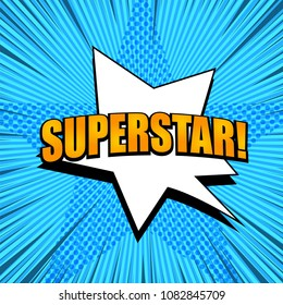 Comic page Superstar template with orange inscription white starry speech bubble dotted star and rays effects on blue radial background. Vector illustration