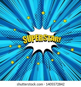 Comic superstar bright concept with white speech bubble yellow stars sound halftone radial rays humor effects on blue background. Vector illustration