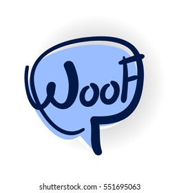 Comics book balloon. Woof, dog, bark lettering, cartoon exclusive font label tag expression, sounds illustration with shadow. Comic text sound effects. Vector comic bubble icon speech phrase