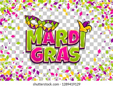Comics text mask isolated. Colored shimmer random falling. Mardi Gras - Fat Tuesday carnival carnival French-speaking country. Comic book cartoon vector illustration pop art transparent background