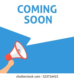 COMING SOON Announcement. Hand Holding Megaphone With Speech Bubble. Flat Illustration