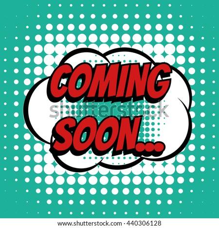 d280e26eba Coming Soon Comic Book Bubble Text Stock Vector (Royalty Free ...